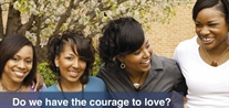 Do We Have the Courage to Love? Health & Faith Workshop for Women and Girls