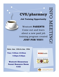 CVS/pharmacy Job Training Information Meetings For Westcott Elementary School Parents!