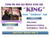The 'KING' Farley 'JackMaster' Funk's Street House Party Will Close The 79th Street RenFest!