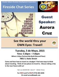 FIRE SIDE CHAT: See the World Through Your Own Eyes,  TRAVEL!