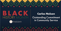 Black History Month Interview of Carlos Nelson, Outstanding Commitment in Community Service