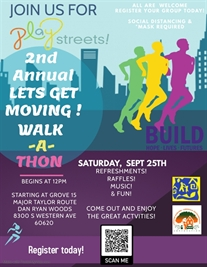 2nd Annual Let's Get Moving Walk-a-Thon, Saturday, Sept. 25th, 12pm!